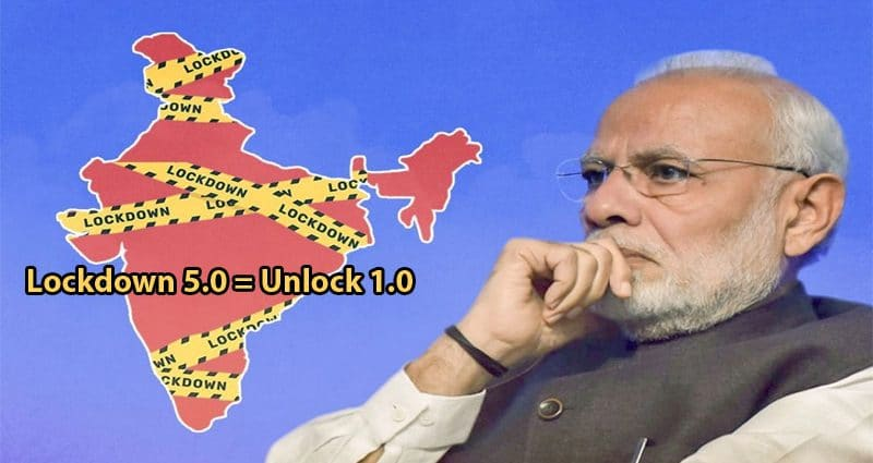 Lockdown 5 means India is Going to Unlock 1.0